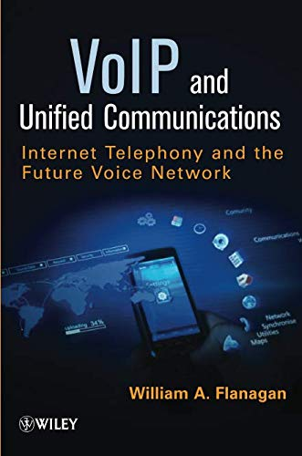 VoIP and Unified Communications: Internet Telephony and the Future Voice - Telephony Server