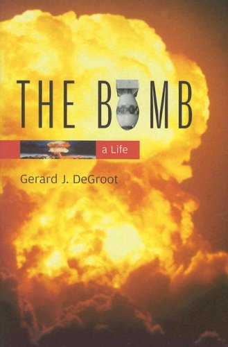 The Bomb: A Life