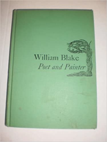 William Blake: Poet and Painter