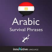 Learn Arabic - Survival Phrases Arabic, Volume 2: Lessons 31-60: Absolute Beginner Arabic #5 |  Innovative Language Learning
