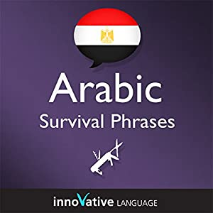 Learn Arabic - Survival Phrases Arabic, Volume 2: Lessons 31-60 Audiobook