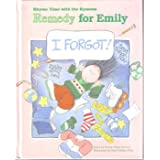 Rhyme Time with the Rymons: Remedy for Emily