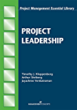 Project Leadership (Project Management Essential Library)