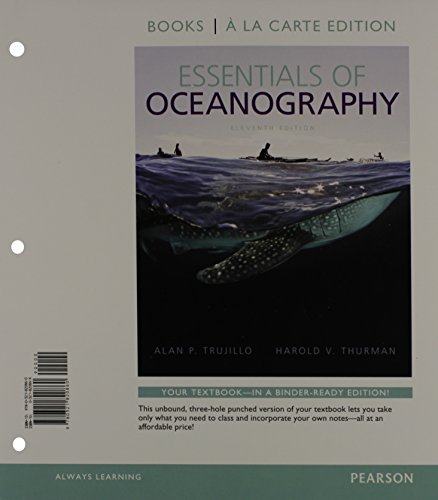 Essentials of Oceanography, Books a la Carte Plus MasteringOceanography with eText -- Access Card Package (11th Edition)