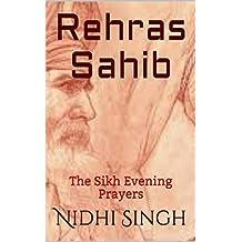 Rehras Sahib: The Sikh Evening Prayers