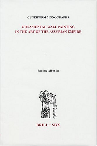 - Ornamental Wall Painting in the Art of the Assyrian Empire (Cuneiform Monographs)