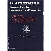 11 septembre - Rapport de la Commission d'enquête: Rapport final de la Commission nationale sur les attaques terroristes contre les États-Unis