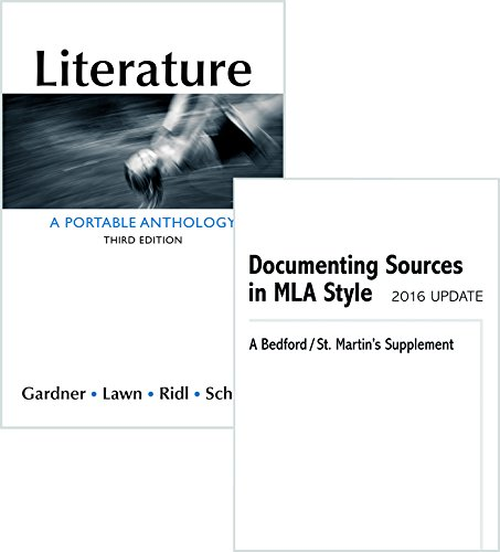 Literature: A Portable Anthology 3e & Documenting Sources in MLA Style: 2016 Update