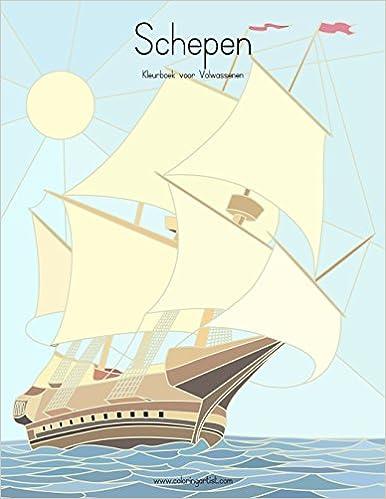 Kleurplaten Voor Volwassenen Boot.Amazon Com Schepen Kleurboek Voor Volwassenen 1 Volume 1 Dutch