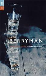 John Berryman: Poems Selected by Michael Hofmann (Poet to Poet Series)