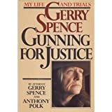 Gerry Spence: Gunning for Justice