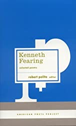 Kenneth Fearing: Selected Poems (American Poets Project)