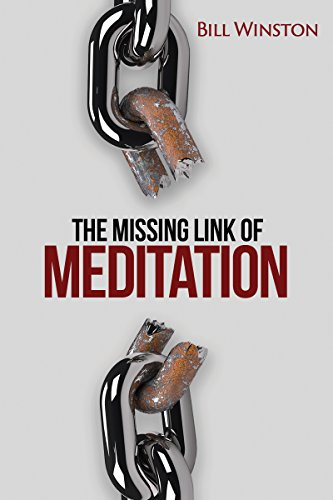 The missing link of meditation kindle edition by bill winston the missing link of meditation by winston bill fandeluxe Choice Image