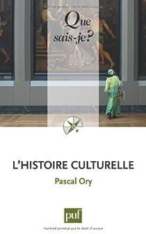 L'histoire culturelle par Ory