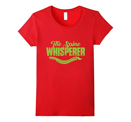 Womens Spine Whisperer T-Shirt | Chiropractic | Cool T-Shirt Medium (Red Spine)