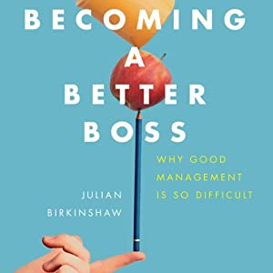 Becoming a Better Boss Audiobook