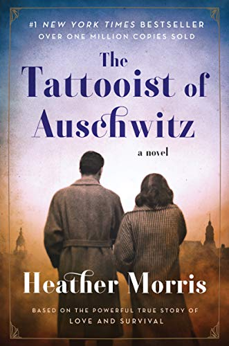 The Tattooist of Auschwitz: A Novel (Bars Buy Home To Where)