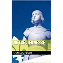 Notre jeunesse (French Edition)