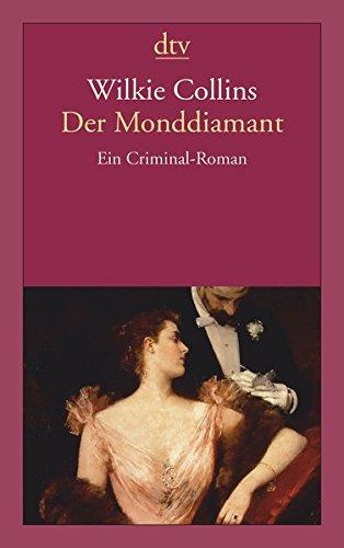 Der Monddiamant: Ein Criminal-Roman