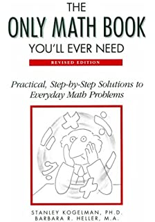 Worksheets Images Only Math the only math book youll ever need revised edition hundreds of practical step by