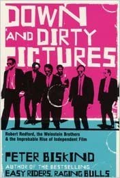 Amazon down and dirty pictures miramax sundance and the down and dirty pictures miramax sundance and the rise of independent film fandeluxe Images