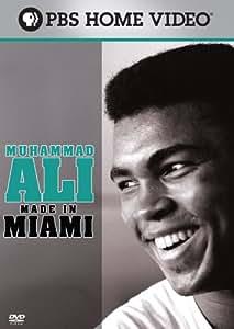 Muhammad Ali: Made in Miami