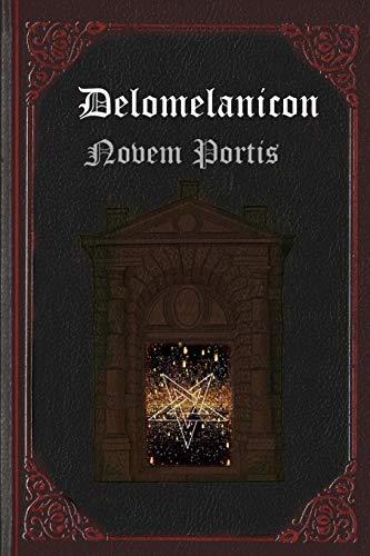 Delomelanicon: Novem Portis