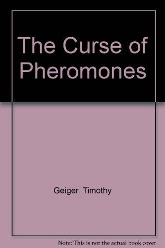 The Curse of Pheromones