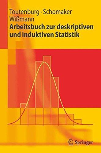 Arbeitsbuch zur deskriptiven und induktiven Statistik (Springer-Lehrbuch)