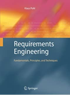 Requirements Engineering Fundamentals Principles And Techniques