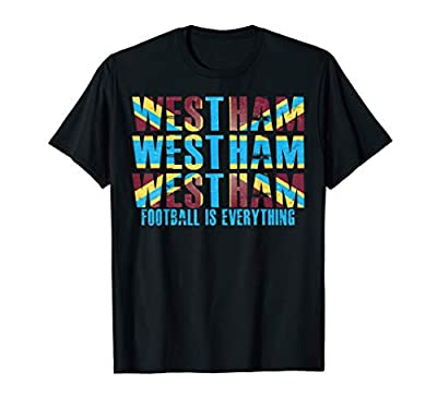 Football Is Everything - West Ham - T-Shirt