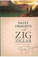 The One Year Daily Insights with Zig Ziglar (One Year Signature Series) Paperback