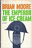 The Emperor of Ice-Cream, Brian Moore, 0670293415