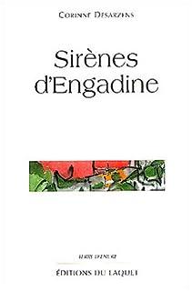 Sirènes d'Engadine, Desarzens, Corinne