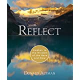 Reflect: Awaken to the Wisdom of the Here and Now