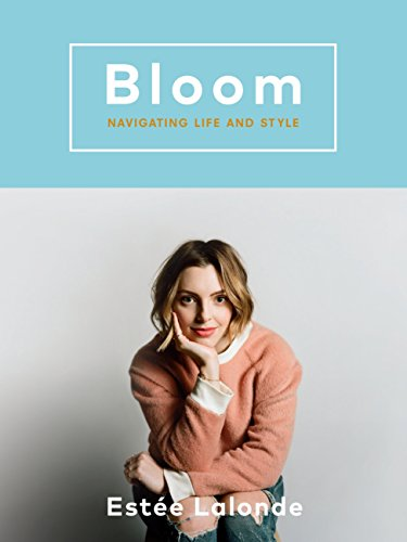 Bloom: Navigating Life and Style (Best Fashion Lifestyle Blogs)