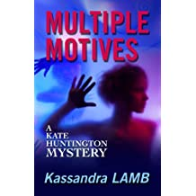 MULTIPLE MOTIVES (The Kate Huntington mystery series Book 1)