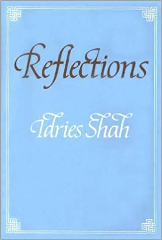 Read Reflections By Idries Shah