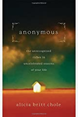 Anonymous: Jesus' hidden years...and yours by Alicia Britt Chole (September 05,2011) Paperback