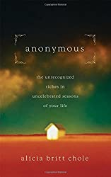 Anonymous: Jesus' hidden years...and yours by Alicia Britt Chole (September 05,2011)