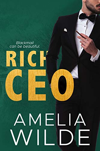 Rich CEO (New York Billionaires Book 4) by [Wilde, Amelia]