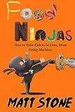 Food Ninjas, Matt Stone, 1492933864