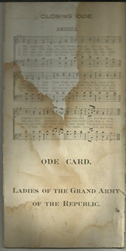 Ode Card. Ladies of the Grand Army of the Republic (Ladies Of The Grand Army Of The Republic)