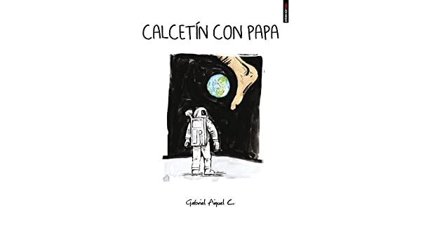 Calcetín con papa (Spanish Edition) - Kindle edition by Gabriel Aiquel. Humor & Entertainment Kindle eBooks @ Amazon.com.
