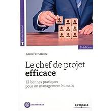 CHEF DE PROJET EFFICACE (LE) 6E ÉD.