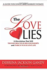 10 Revelations That Will Transform Your Relationships and Enrich Your Love Life The Love Lies (Hardback) - Common Hardcover
