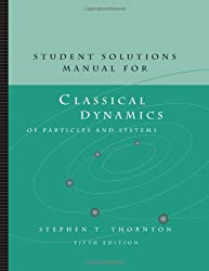 Classic Dynamics of Particles and Systems: Student Solutions Manual