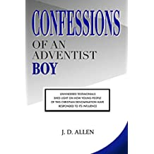 Confessions of an Adventist Boy