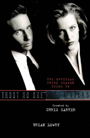 Trust No One: The Official Third Season Guide to the X Files