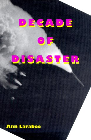Decade of Disaster